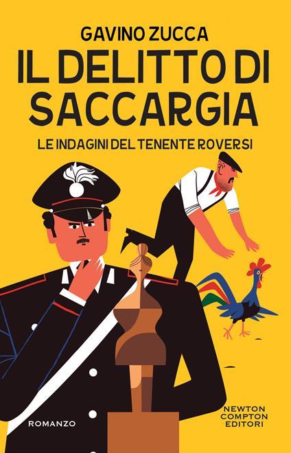 Il delitto di Saccargia. Le indagini del tenente Roversi - Gavino Zucca - ebook