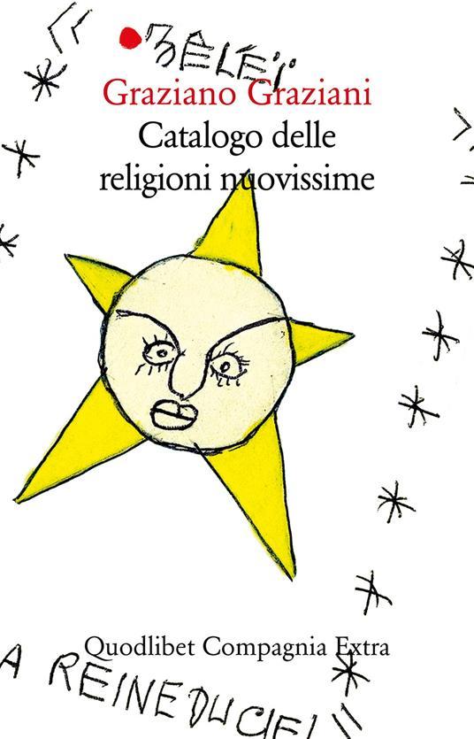 Catalogo delle religioni nuovissime - Graziano Graziani - ebook