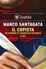Il copista. Un venerdì di Francesco Petrarca