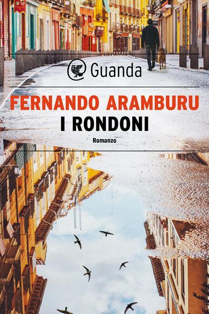 I rondoni - Fernando Aramburu - ebook