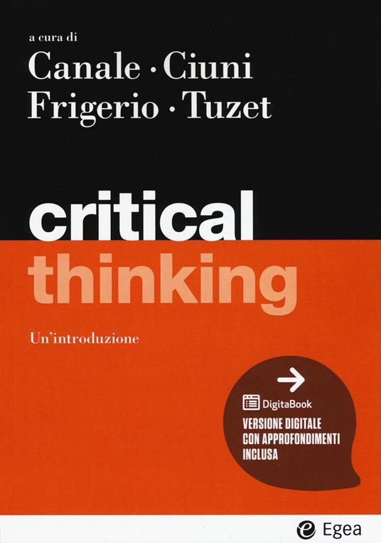 Critical thinking. Con Contenuto digitale per accesso on line - copertina