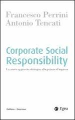 Corporate social responsability. Un nuovo approccio strategico alla gestione d'impresa