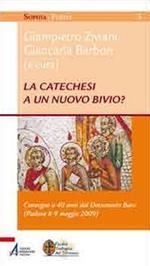 La catechesi a un nuovo bivio? Convegno a 40 anni dal documento base (Padova, 8-9 maggio 2009)