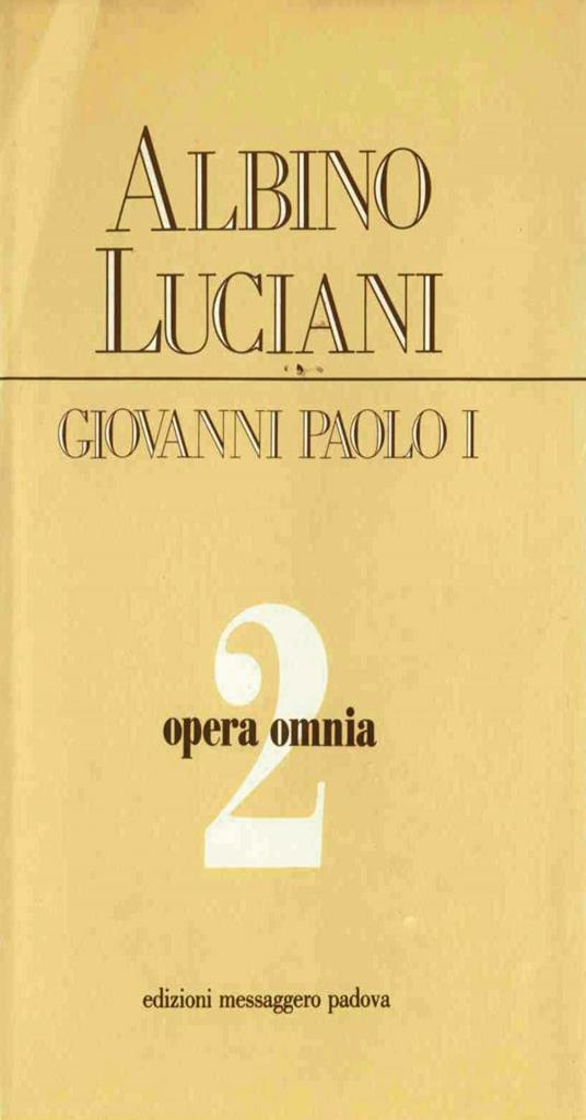 Opera omnia. Vol. 2 - Giovanni Paolo I - ebook