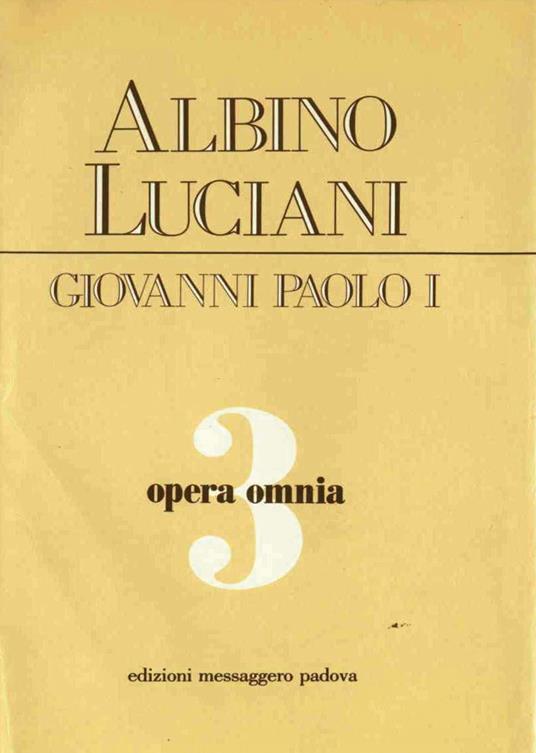 Opera omnia. Vol. 3 - Giovanni Paolo I - ebook
