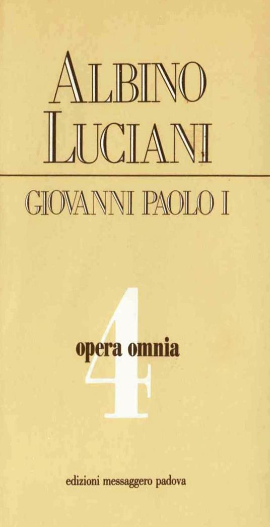 Opera omnia. Vol. 4 - Giovanni Paolo I - ebook