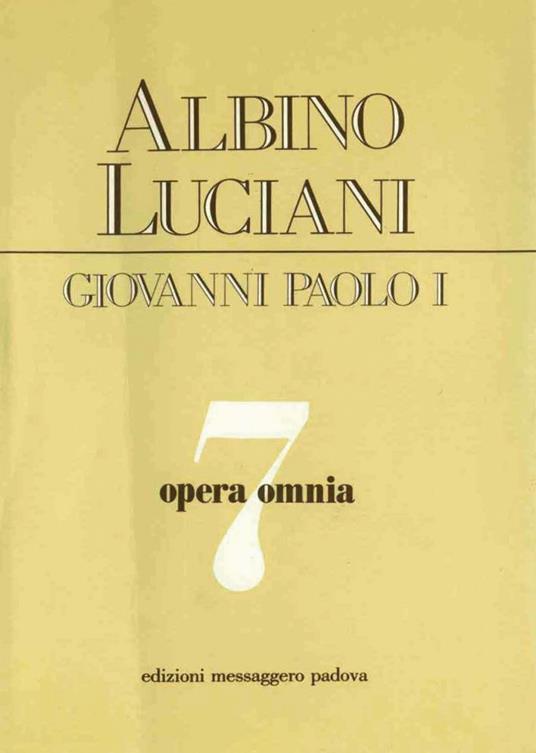 Opera omnia. Vol. 7 - Giovanni Paolo I - ebook