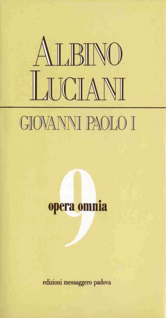 Opera omnia. Vol. 9 - Giovanni Paolo I - ebook
