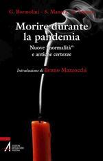 Morire durante la pandemia. Nuove «normalità» e antiche incertezze