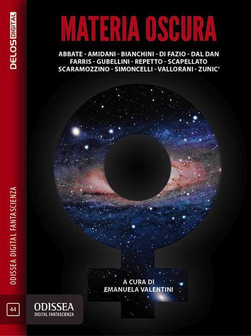 Materia oscura - Emanuela Valentini - ebook