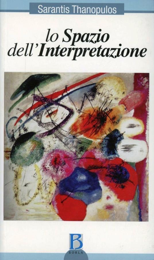 Lo spazio dell'interpretazione - Sarantis Thanopulos - copertina