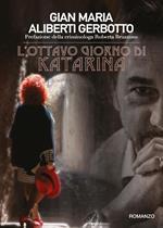 L' ottavo giorno di Katarina