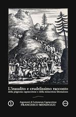 L' inaudito e crudelissimo racconto della prigionia capracottese e della miracolosa liberazione