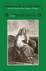 Quattro novelle per l'Alto Molise