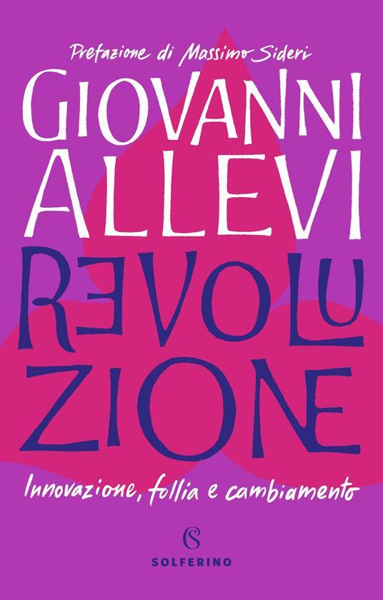 Revoluzione. Innovazione, follia e cambiamento - Giovanni Allevi - copertina