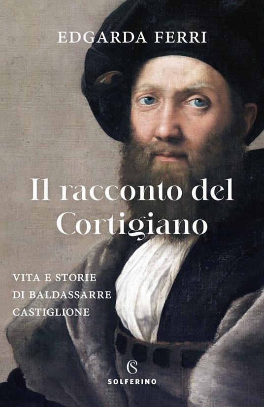 Il racconto del cortigiano - Edgarda Ferri - copertina