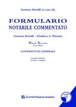Formulario notarile commentato. Con CD-ROM. Vol. 2\1: Contratti in generale.