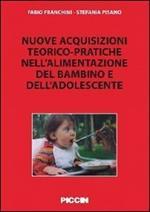 Nuove acquisizioni teorico-pratiche nell'alimentazione del bambino