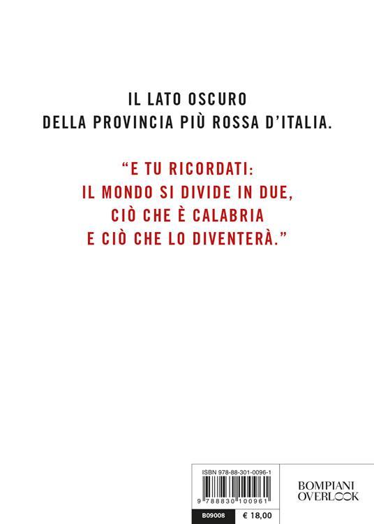 Rosso mafia. La 'ndrangheta a Reggio Emilia - Nando Dalla Chiesa,Federica Cabras - 2