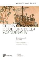 Storia e cultura della Scandinavia. Uomini e mondi del Nord. Nuova ediz.