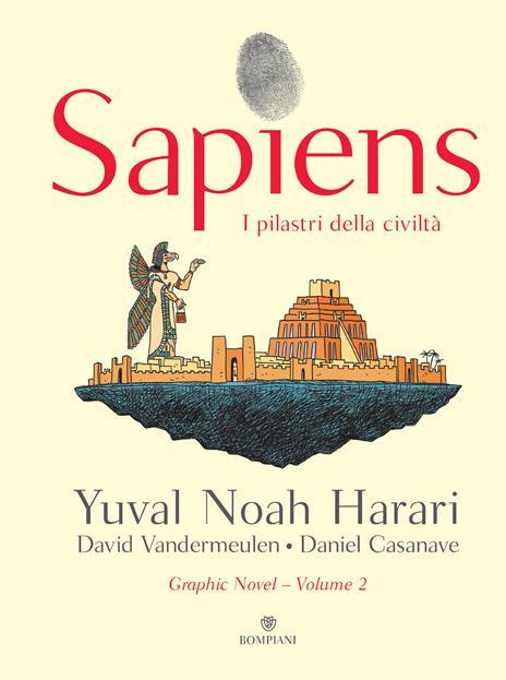 Sapiens. I pilastri della civiltà - Yuval Noah Harari - copertina