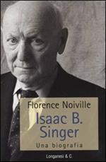 Isaac B. Singer. Una biografia