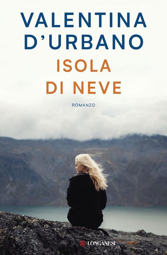 Isola di Neve - Valentina D'Urbano - ebook