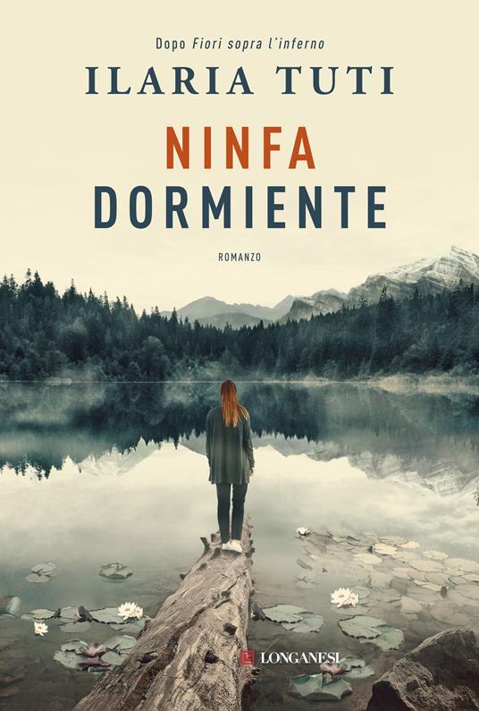 Ninfa dormiente - Ilaria Tuti - ebook