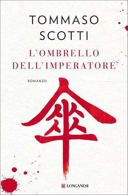 L' ombrello dell'imperatore - Tommaso Scotti - ebook