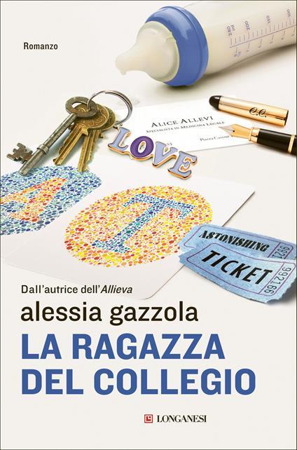 La ragazza del collegio - Alessia Gazzola - ebook