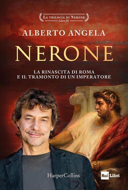 La trilogia di Nerone. Vol. 3 - Alberto Angela - ebook