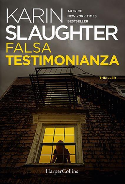 Falsa testimonianza - Karin Slaughter - ebook