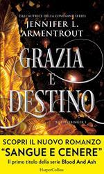 Grazia e destino. Harbinger series. Vol. 3