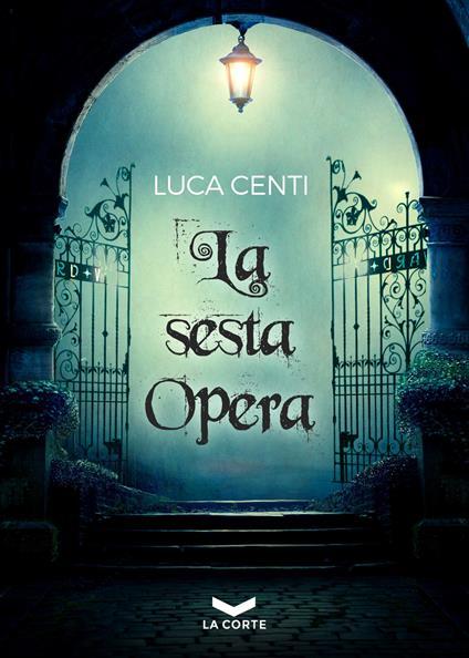 La sesta opera - Luca Centi - copertina