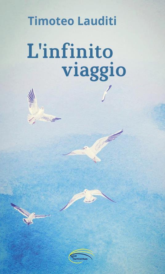 L' infinito viaggio - Timoteo Lauditi - copertina