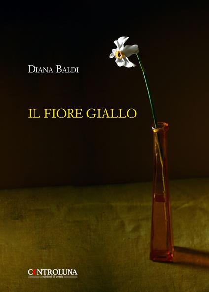 Il fiore giallo - Diana Baldi - copertina