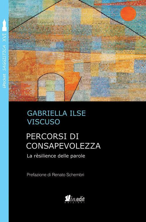 Percorsi di consapevolezza - Ilse Viscuso Gabriella - ebook