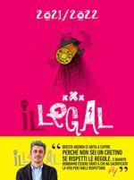 Agenda Illegal della legalità 2021-2022, magenta