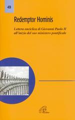 Redemptor hominis. Lettera enciclica di Giovanni Paolo II all'inizio del suo ministero pontificale