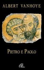 Pietro e Paolo. Esercizi spirituali biblici