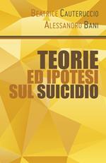 Teorie ed ipotesi sul suicidio