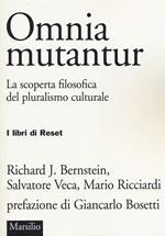 Omnia mutantur. La scoperta filosofica del pluralismo culturale