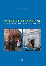 Antiche feste mariane... santuari tra Bologna e Giampilieri