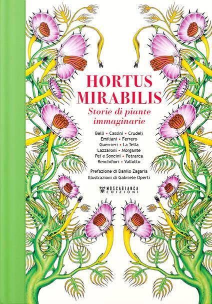 Hortus Mirabilis. Storie di piante immaginarie - copertina