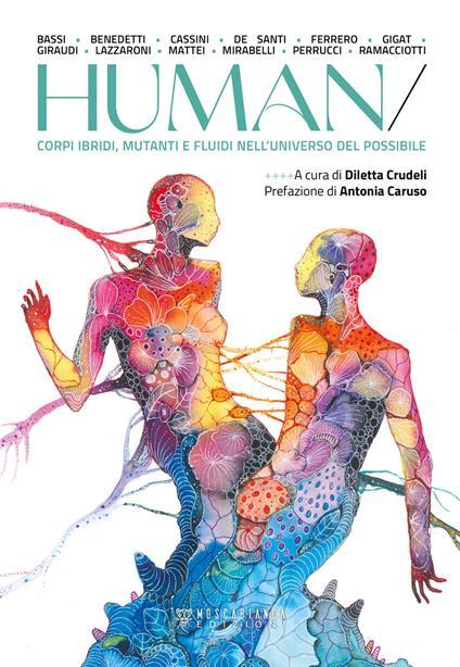 Human. Corpi ibridi, mutanti e fluidi nell'universo del possibile - copertina