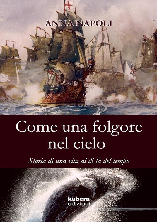 Come una folgore nel cielo - Anna Napoli - copertina