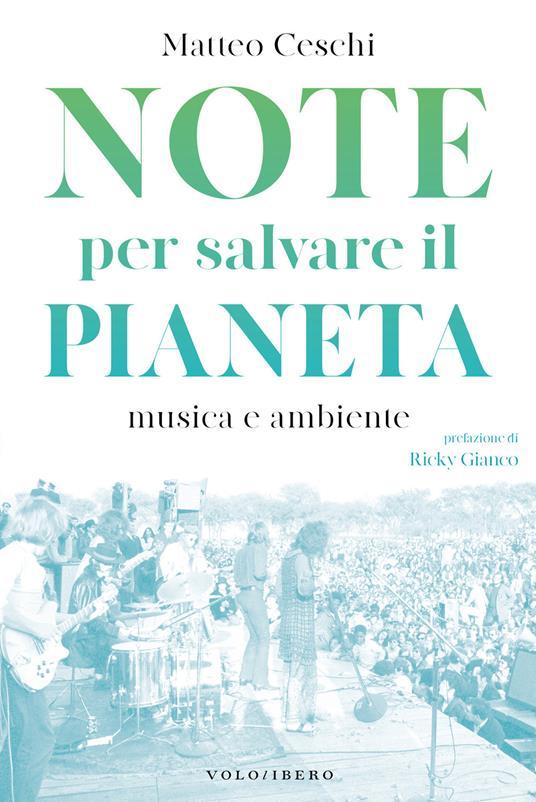 Note per salvare il pianeta. Musica e ambiente - Matteo Ceschi - ebook