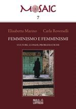 Femminismo e femminismi. Culture, luoghi, problematiche