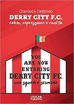 Derry City F.C. Calcio, repressione e rivolta