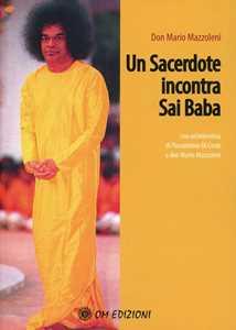 Un sacerdote incontra Sai Baba